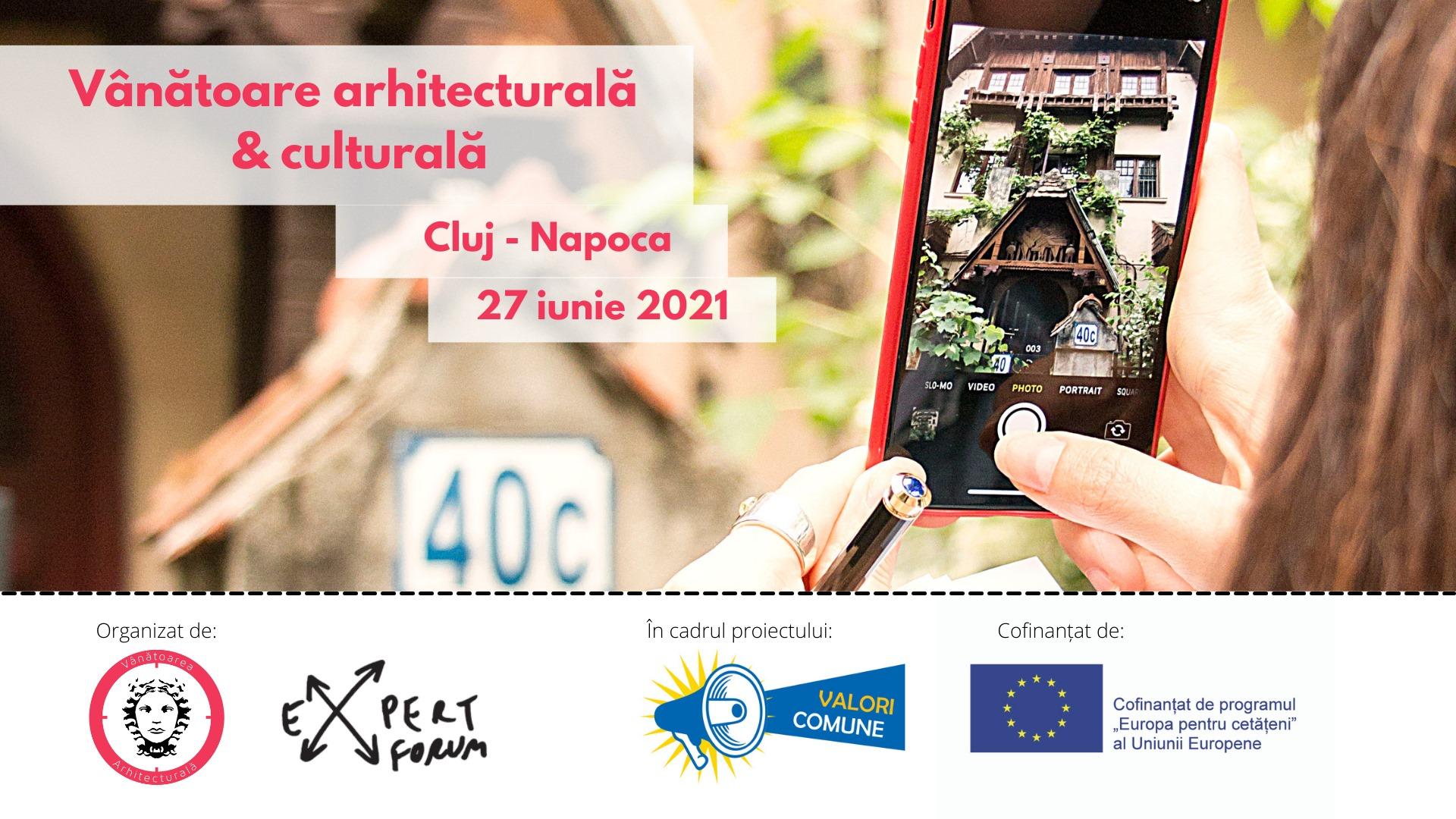 Vânătoare arhitecturală și culturală - Cluj