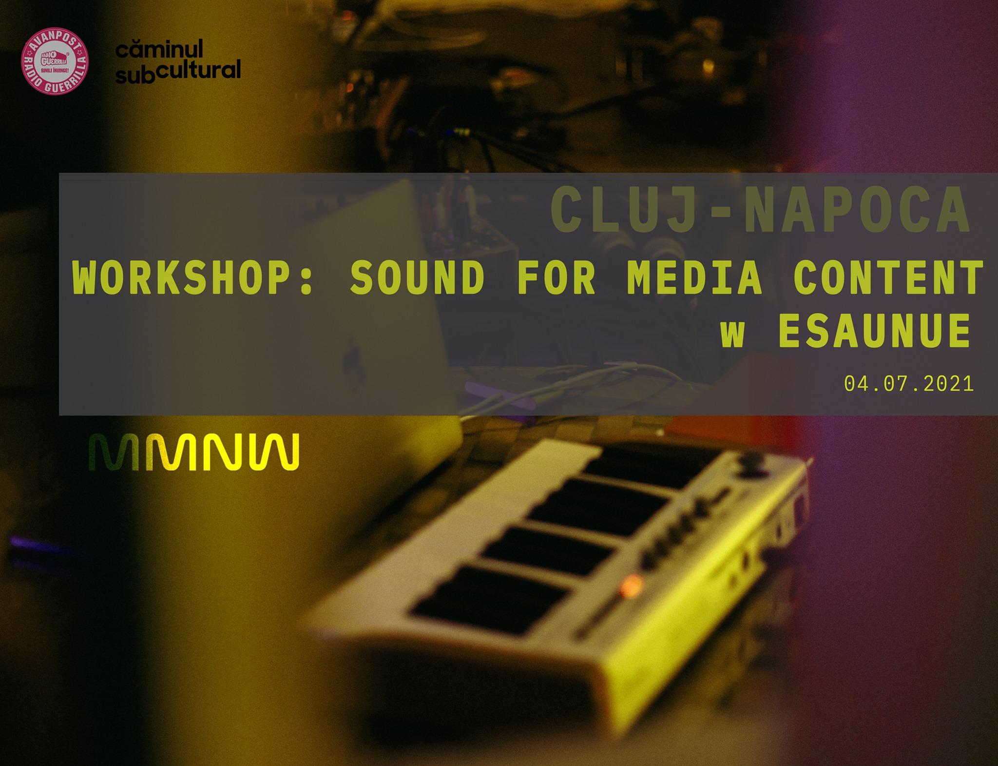 Workshop Sound for media content w EsauNue (CLUJ)
