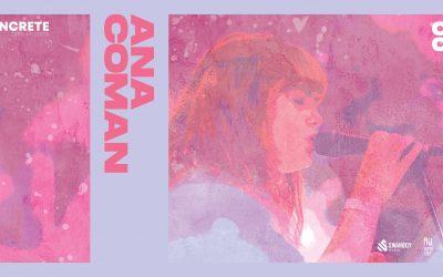 Ana Coman • CONCRETE Open Air Series