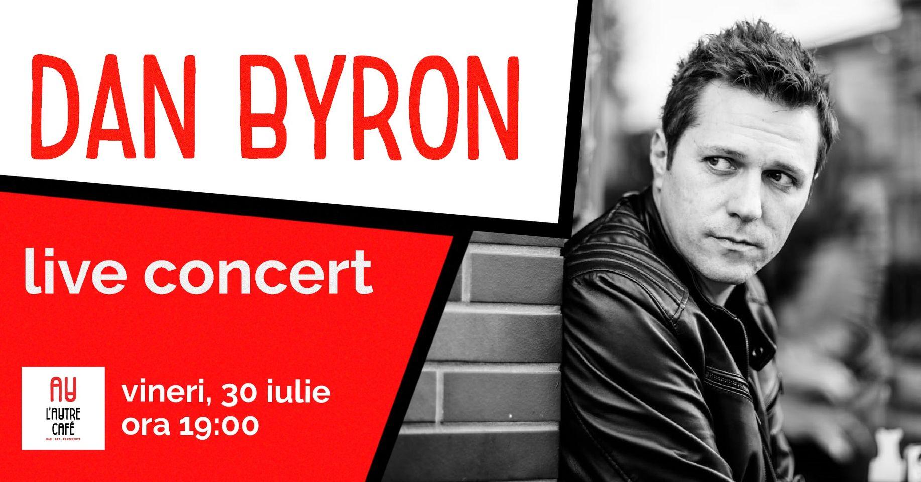 Concert Dan Byron L'Autre Café