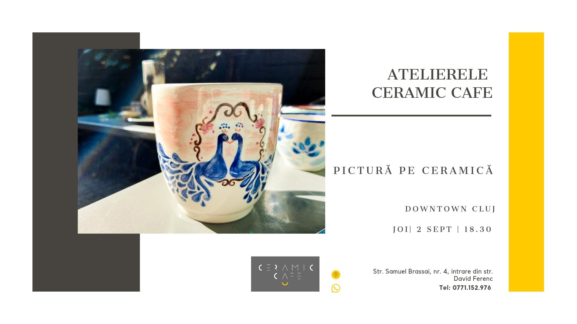 Atelier pictura pe ceramic