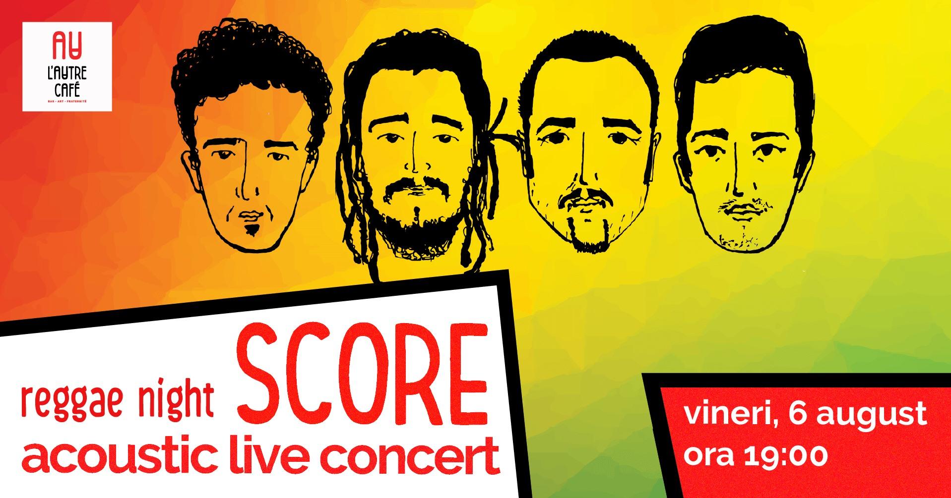 Concert live acustic - SCORE - Reggae night - @L'Autre Caffee