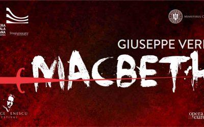 Macbeth   Giuseppe Verdi @ Festivalul George Enescu