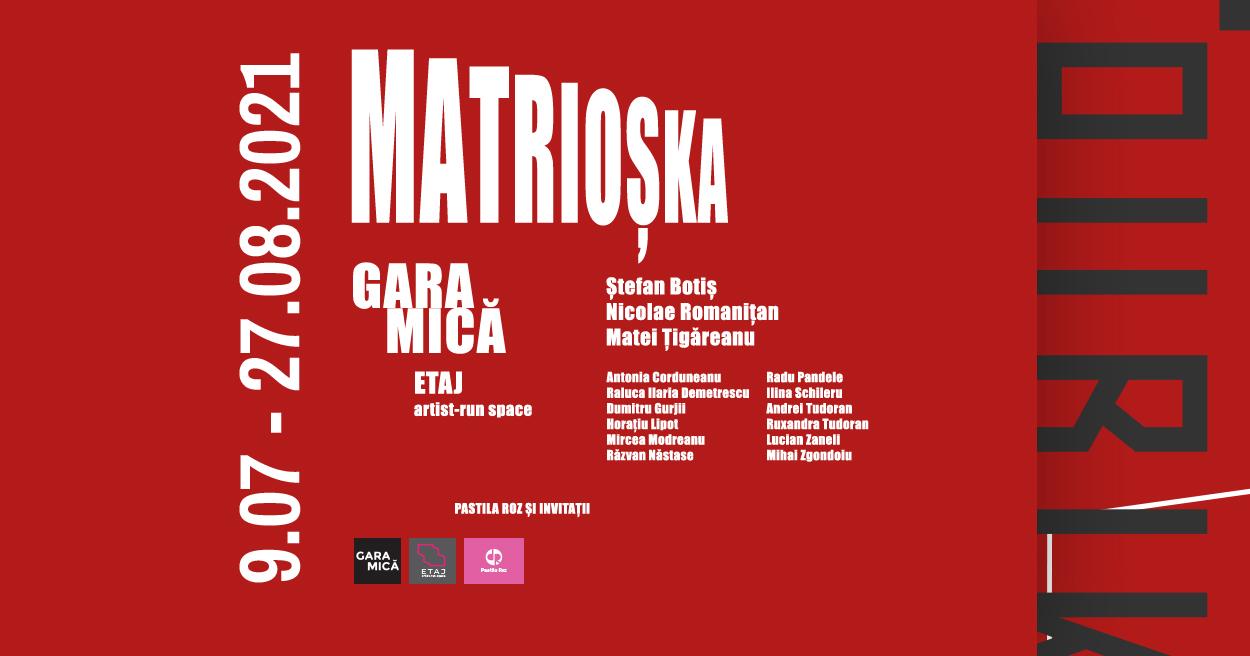 Matrioșka Gara Mică, Etaj, Pastila ROZ și invitații