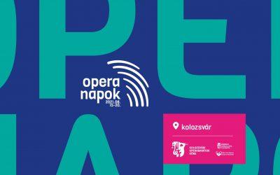 Opera Napok / Zilele Operei Maghiare din Cluj