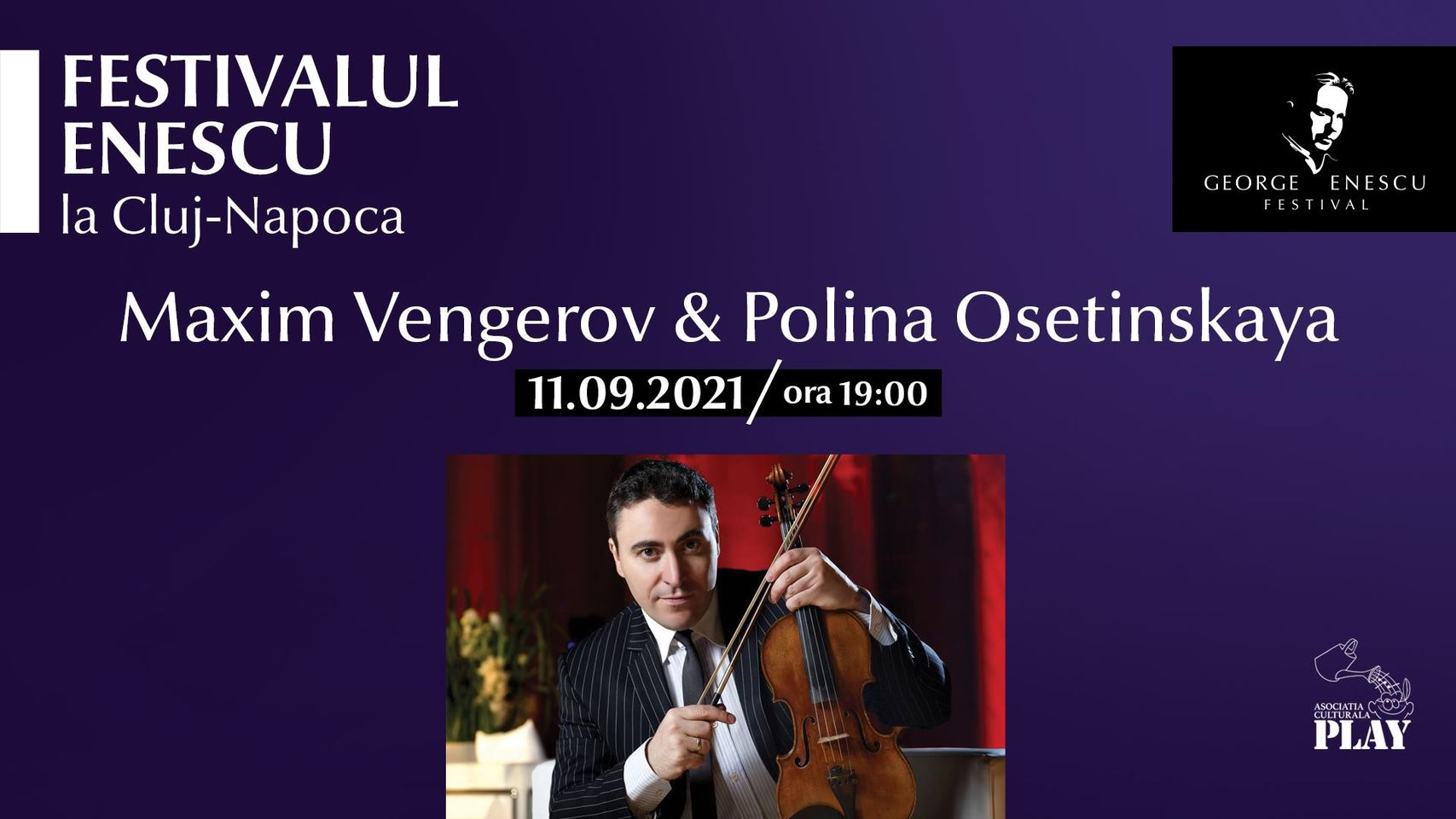 Recital Maxim Vengerov & Polina Osetinskaya ✦ Festivalul Enescu la Cluj-Napoca