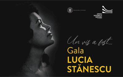 Gala Lucia Stănescu. Un vis a fost…