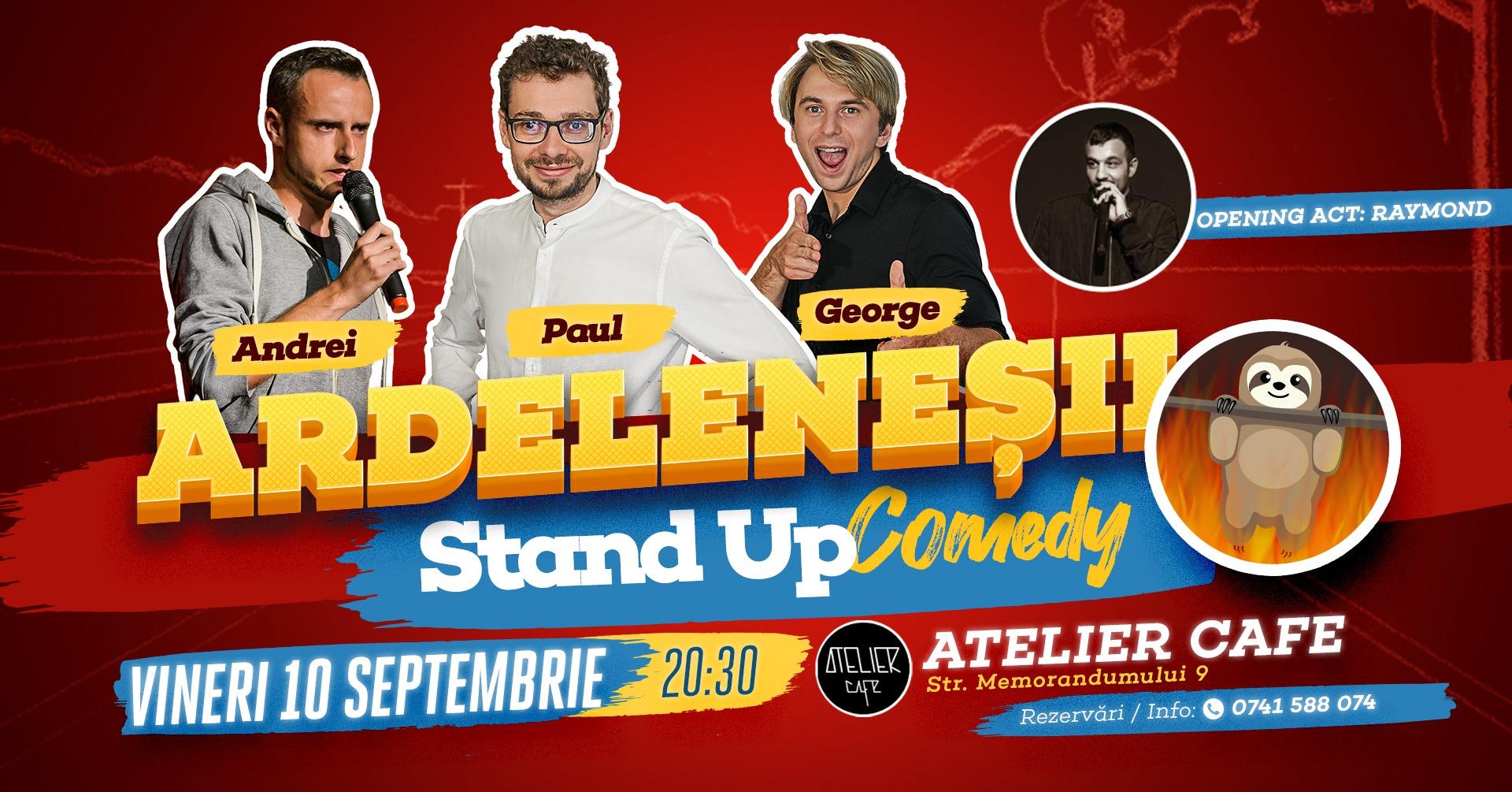 Stand-up Comedy cu Ardeleneșii